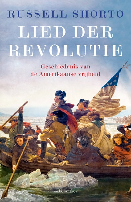 Lezing: 'Wat is Amerika? Lied der revolutie' met Russell Shorto en Willem Post