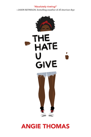 YA Book Club # 30: The Hate U Give – Angie Thomas