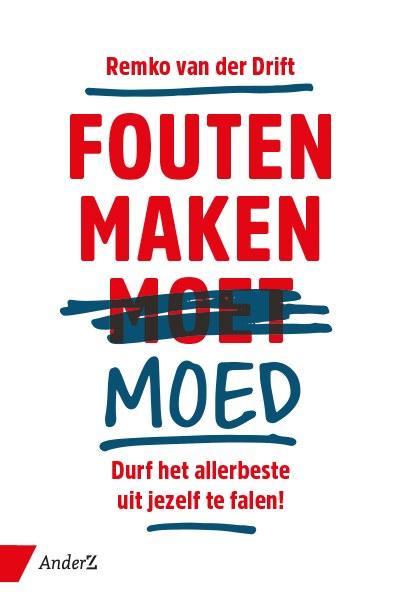 Lezing: 'Fouten maken moed' door Remko van der Drift