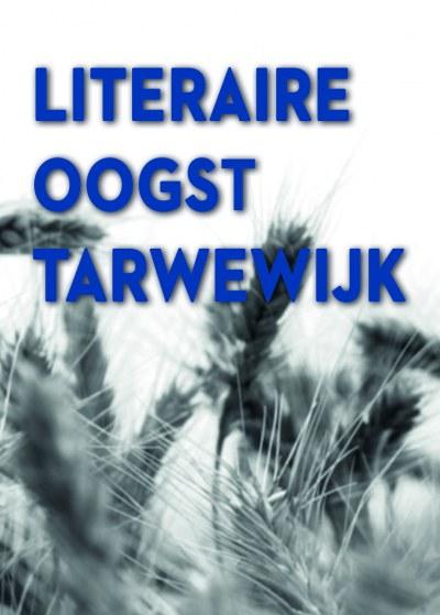 Literaire oogst Tarwewijk