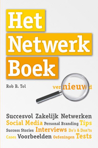 Boekpresentatie met Inspiratiesessie Netwerken  door Rob B. Tol