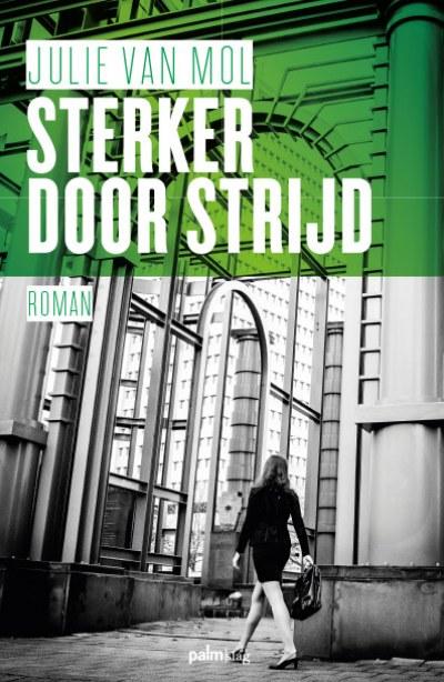 Presentatie van de debuutroman Sterker door strijd van Julie van Mol