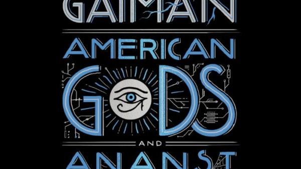 Neil Gaiman's American Gods and Anansi Boys