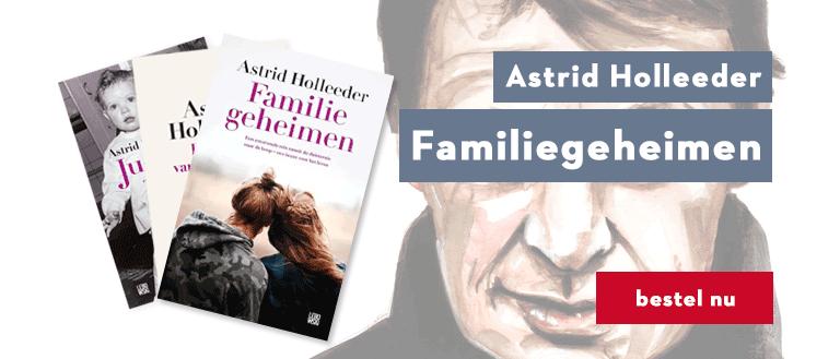 Astrid Holleeder Familiegeheimen