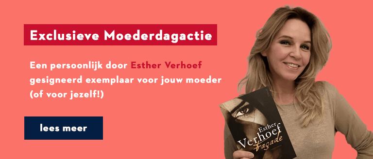 Esther Verhoef Moederdag actie Facade