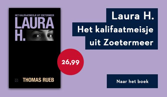 Laura H. Het kalifaatmeisje uit Zoetermeer